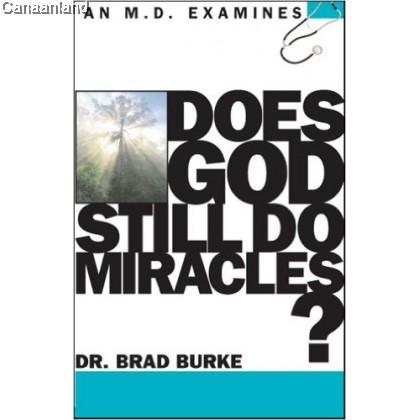 Does God Still Do Miracles (bk)