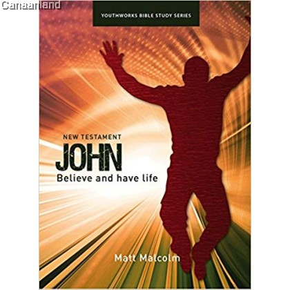 Youthworks - John - Believe and have Lif