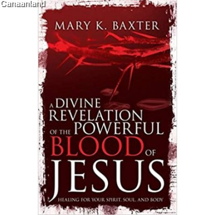A Divine Revelation of the Powerful Blood