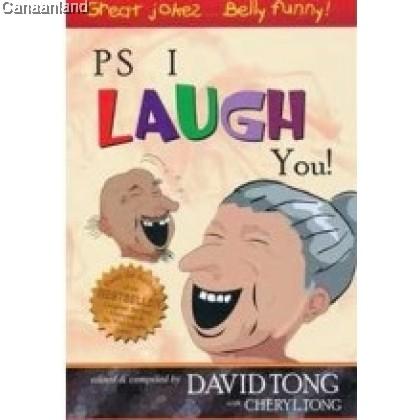 PS I Laugh You!