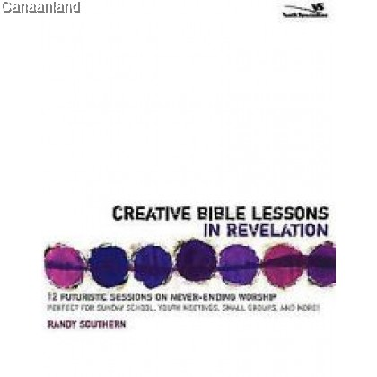 Creative Bible Lessons in Revelation (bk)