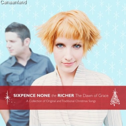 Sixpence None The Richer - Dawn of Grace