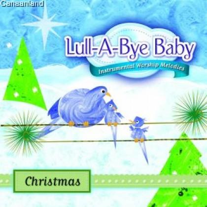 Lull-A-Bye Baby - Christmas