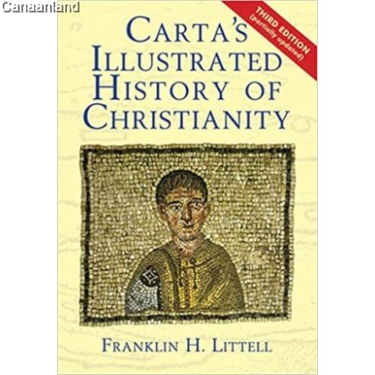 Carta's Illustrated History of Christianity, 3rd Edition