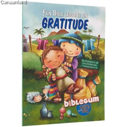 Biblegum: Fun Bible Lessons on Gratitude