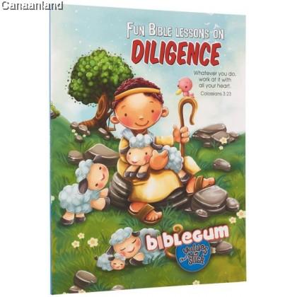 Biblegum: Fun Bible Lessons on Diligence