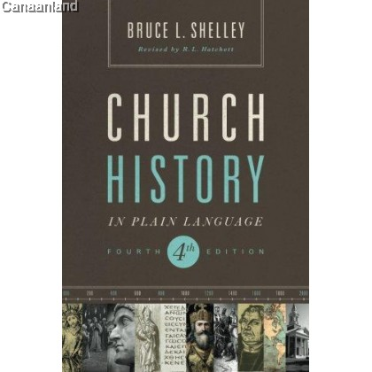 Church History in Plain Language, 4th Ed