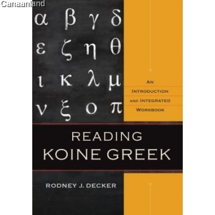 Reading Koine Greek: An Introduction