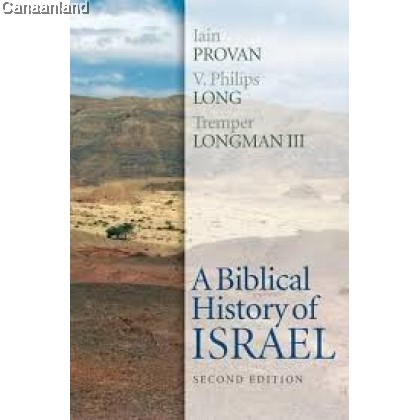 A Biblical History of Israel, 2nd Edition