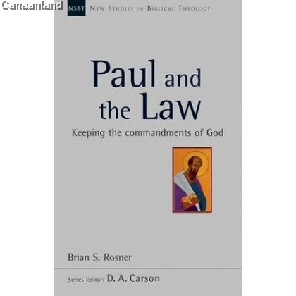 NSBT - Paul and the Law (New Studies in Biblical Theology)