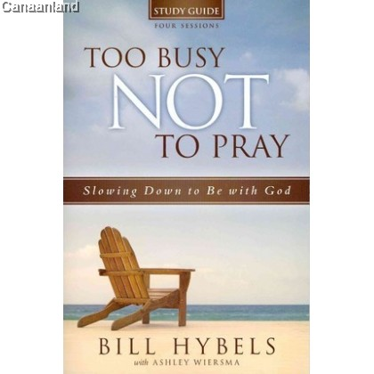 Too Busy Not to Pray - SG + DVD