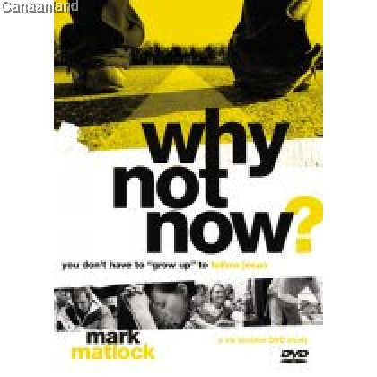 Why Not Now? - Leader's Guide with DVD
