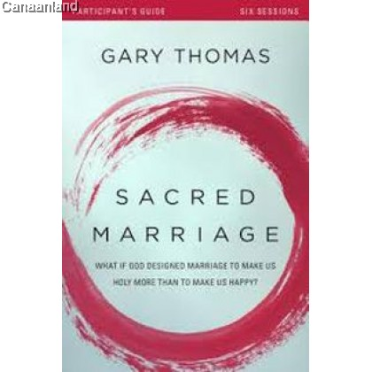 Sacred Marriage Participant's Guide +DVD