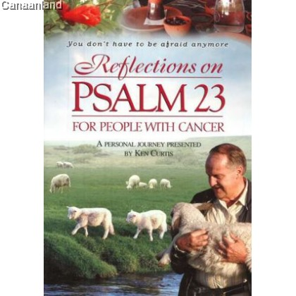 Reflections On Psalm 23 for People With