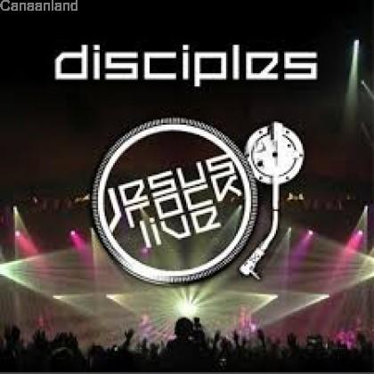 Disciples - Jesus Rock Live