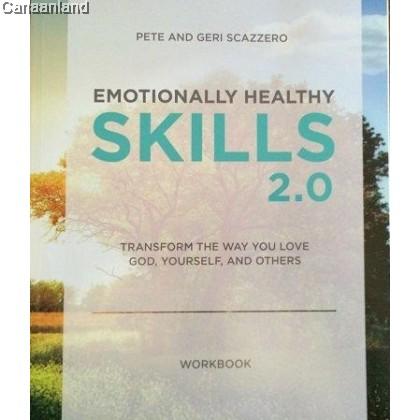 Emotionally Healthy Skills 2.0, Workbook